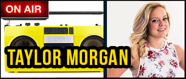 Taylor Morgan 3pm-7pm