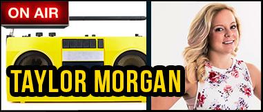 Taylor Morgan 3pm-7pm